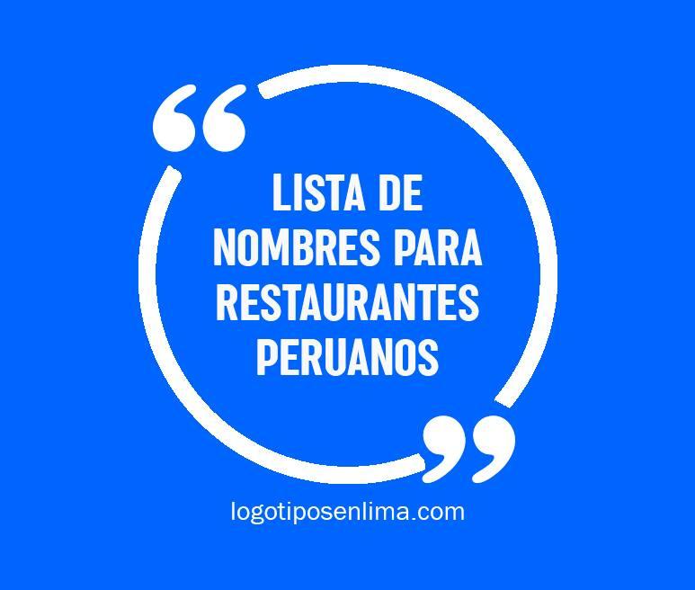 Lista De Nombres Para Restaurantes Peruanos Logotipos En Lima